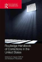 Routledge Handbook of Corrections in the United States
