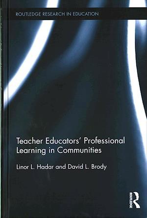 Teacher Educators' Professional Learning in Communities