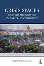 Crisis Spaces (Routledge Studies in Human Geography)