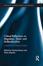 Critical Reflections on Migration, 'Race' and Multiculturalism (Routledge Research in Race and Ethnicity)