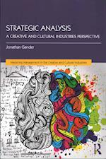Strategic Analysis (Mastering Management in the Creative and Cultural Industries)