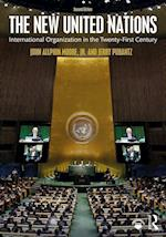 The New United Nations af John A. Moore