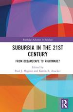 Suburbia in the 21st Century (Routledge Advances in Sociology)