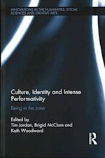 Culture, Identity and Intense Performativity (Antinomies)