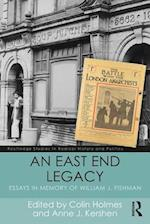 An East End Legacy (Routledge Studies in Radical History and Politics)