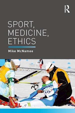 Bog, paperback Sport, Medicine, Ethics af Mike McNamee
