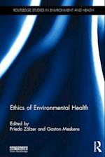 Ethics of Environmental Health (Routledge Studies in Environment and Health)
