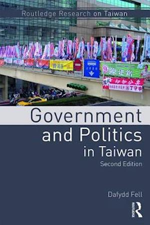 Bog, paperback Government and Politics in Taiwan af Dafydd Fell