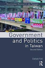 Government and Politics in Taiwan (Routledge Research on Taiwan Series)