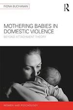 Mothering Babies in Domestic Violence (Women and Psychology)