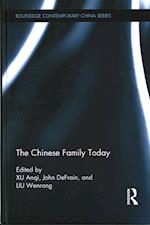 The Chinese Family Today (Routledge Contemporary China Series)