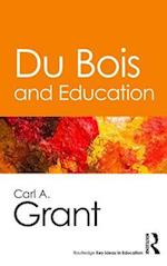 Du Bois and Education (Routledge Key Ideas in Education)