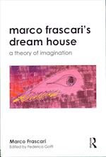 Marco Frascari's Dreamhouse