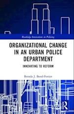 Building an Adaptive Police Organization (Routledge Innovations in Policing)