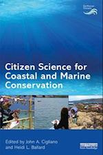 Citizen Science for Coastal and Marine Conservation (Earthscan Oceans)