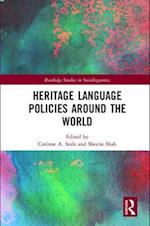 Heritage Language Policies around the World (Routledge Studies in Sociolinguistics)