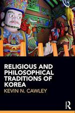 Religious and Philosophical Traditions of Korea