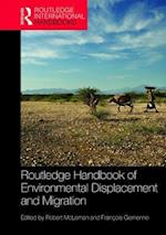 Routledge Handbook of Environmental Displacement and Migration (Routledge International Handbooks)