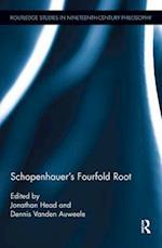 Schopenhauer's Fourfold Root (Routledge Studies in Nineteenth Century Philosophy)