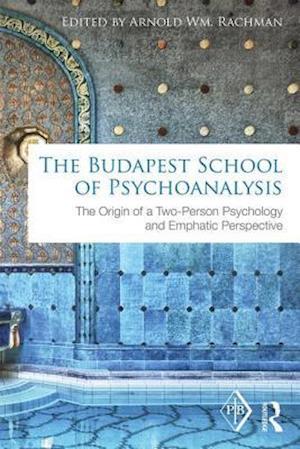 The Budapest School of Psychoanalysis