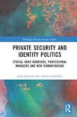 Private Security and Identity Politics (Routledge Private Security Studies)