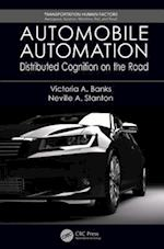 Automobile Automation (Transportation Human Factors Aerospace Aviation Maritime Rail and Road)