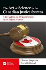 The Art of Science in the Canadian Justice System