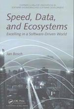 Speed, Data, and Ecosystems (Chapman & Hall/CRC Innovations in Software Engineering and Software Development Series)