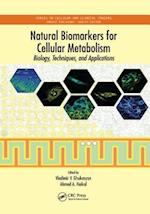 Natural Biomarkers for Cellular Metabolism (Series in Cellular and Clinical Imaging)