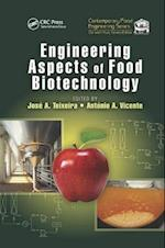 Engineering Aspects of Food Biotechnology (Contemporary Food Engineering)