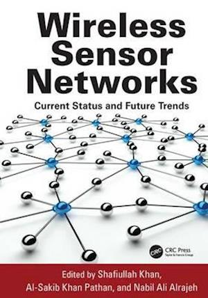 Wireless Sensor Networks : Current Status and Future Trends