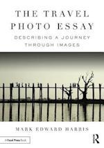 The Travel Photo Essay
