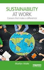 Sustainability at Work af Marilyn Waite