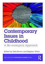 Contemporary Issues in Childhood (The Routledge Education Studies Series)