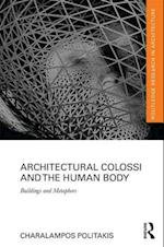 Architectural Colossi and the Human Body (Routledge Research in Architecture)