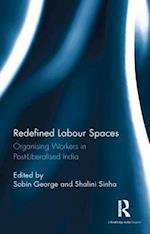 Redefined Labour Spaces