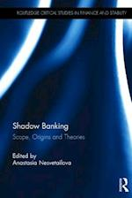 Shadow Banking (Routledge Critical Studies in Finance and Stability)