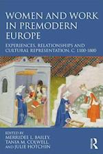 Women and Work in Premodern Europe