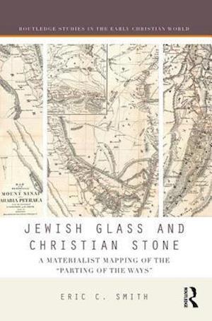 Jewish Glass and Christian Stone