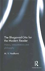 The Bhagavad-Gita for the Modern Reader af M. V. Nadkarni