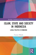 Islam, State and Society in Indonesia (Routledge Contemporary Southeast Asia Series)
