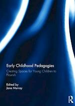 Early Childhood Pedagogies