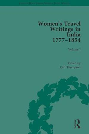 Women's Travel Writings in India 1777-1854