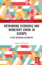 Economic and Monetary Union in Europe (Routledge Studies in Theeuropean Economy)
