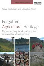 Forgotten Agricultural Heritage (Earthscan Food and Agriculture)