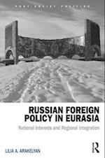 Russian Foreign Policy in Eurasia (POST-SOVIET POLITICS)