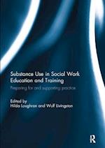 Substance Use in Social Work Education and Training