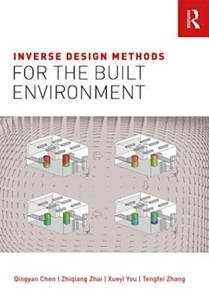 Bog, hardback Inverse Design Methods for the Built Environment af Qingyan Chen