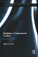 Mediation of International Conflicts (Routledge Studies in Security and Conflict Management)