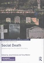 Social Death (Contemporary Issues in Social Science)
